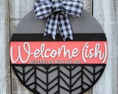 Welcome(ish) Depends on Who You Are Door Hanger Craft