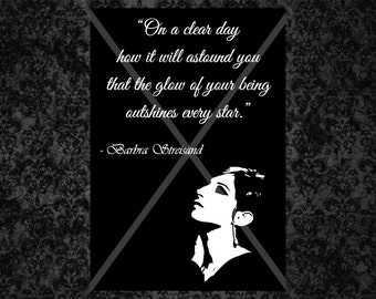 barbra streisand inspirational quote art on a clear day instant download printable