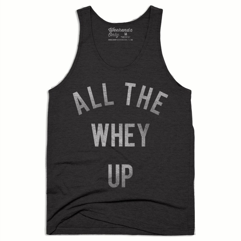71302800 All The Whey Up Unisex Tank Top Workout Tank Top Running | Etsy