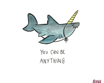 You Can Be Anything - A4 Art Print - Watercolour - Motivation