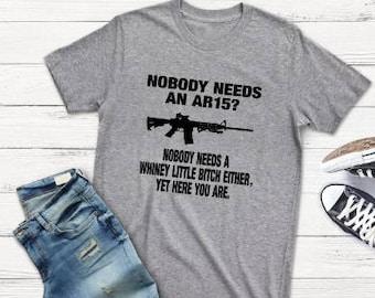 23e534781 AR15 t shirt - funny shirts - t shirt with saying - gun t shirts - gun  rights - 2nd amendment shirt - gifts for him - best seller