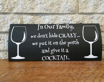 wine signs - bar signs - alcohol signs - porch signs - funny signs - funny bar signs - funny alcohol signs - party signs - bar decor