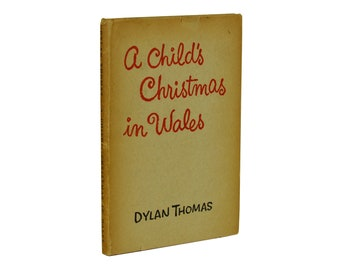 A Child's Christmas in Wales ~ DYLAN THOMAS ~ First Edition ~ 1st ~ 1954