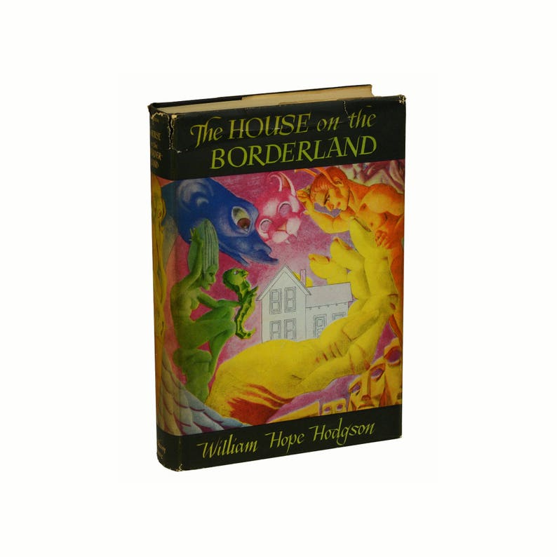 The House on the Borderland by WILLIAM HOPE HODGSON  First image 0