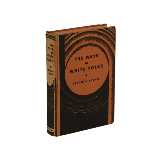 The Ways Of White Folks Langston Hughes First Edition 1st Printing 1934