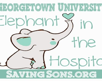 Georgetown University Elephant in the Hospital Rally Sign