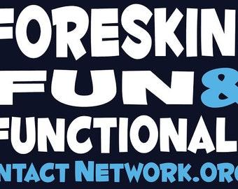 Foreskin: Fun & Functional Intact Rally Sign