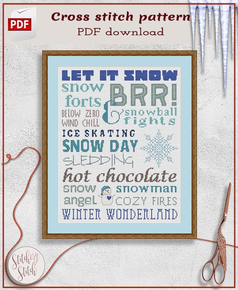 Winter cross stitch pattern  Let it snow cross stitch chart  image 0