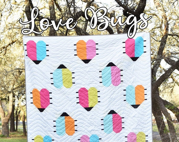 Love Bugs Quilt Pattern by Running Doe for Villa Rosa Designs - Uses Fat Quarters or Layer Cake