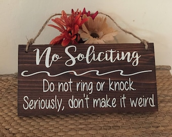 No soliciting sign, funny door hanging sign, do not disturb sign