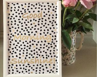 Good morning sunshine motivational print (without frame)