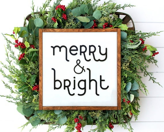 Merry And Bright Sign Merry Christmas Sign Christmas Decorations