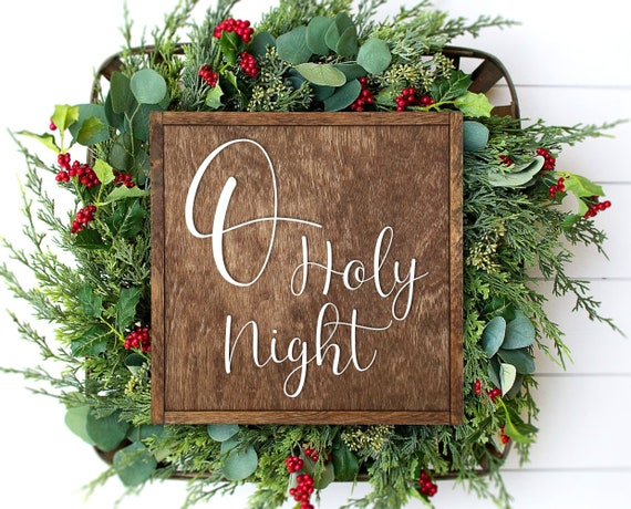 O Holy Night Sign, Religious Christmas Sign, Christmas Decorations Rustic,  Christmas Signs Wood, Primitive Christmas Decor, Christmas Mantel