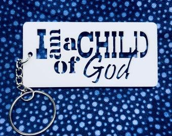 I am a Child of GOD Keychain