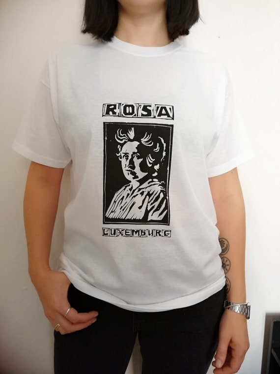 Items similar to Screen Printed, Rosa Luxemburg T shirt on Etsy e918fc2a77