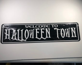 halloween town aluminum sign 24 x 6