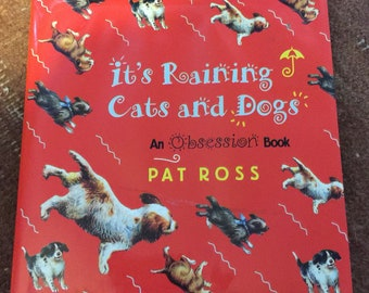 kime its raining cats and dogs