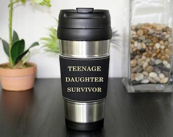 Leather Travel Mug, Leather Coffee Mug, Personalized Travel Mug, Personalized Mug, Coffee Mug, Custom Travel Mug --TM-BLTH-TEENDAUGHTER