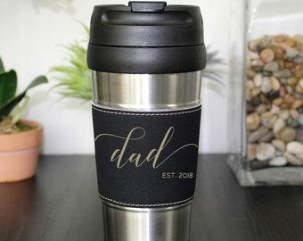 Father's Day Gifts, Father's Day Mug, Leather Travel Mug, Leather Coffee Mug, Personalized Travel Mug, Personalized Mug --TM-BLTH-dadscript