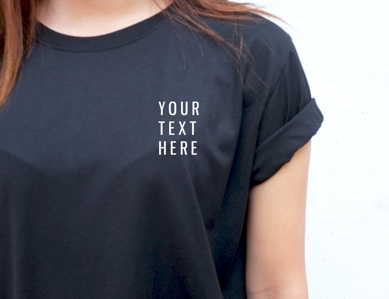 Design Your Own Text T Shirt Create Your Own T Shirt Print Etsy