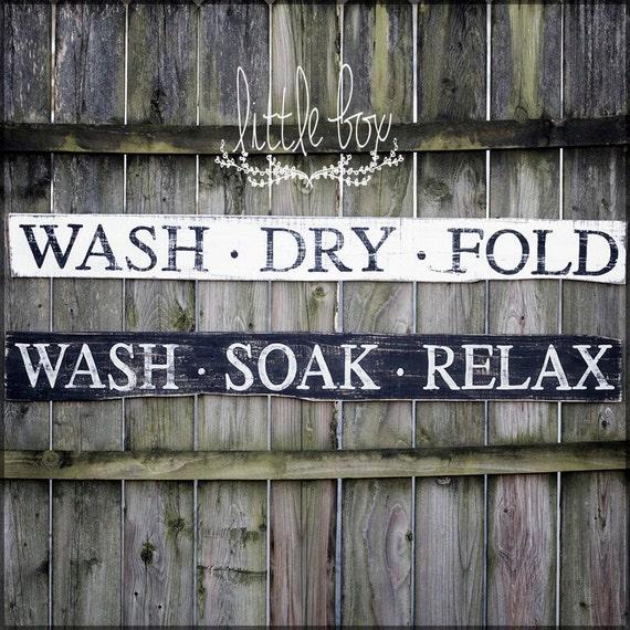 Gifts For A Farmhouse Decor Fan: Wash Soak Relax / Wash Dry Fold / Farmhouse Decor / Wood