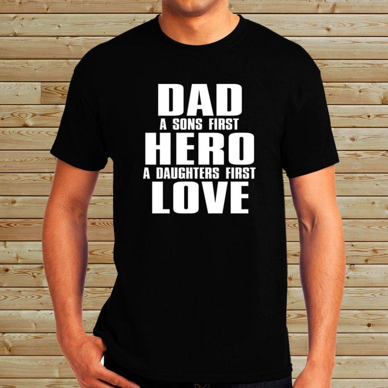 5bfe8315 Dad A Sons First Hero A Daughters First Love Personalized | Etsy