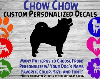Chow Chow Dog Personalized Silhouette Vinyl Decal / Dog Breed Decal /Car Window Decal / Custom Tumbler or Phone Sticker / Dog Name Sticker
