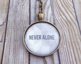 Never Alone Key Chain
