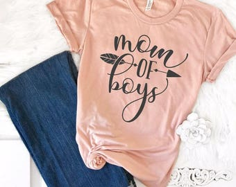 dc57b894 Mom of Boys Shirt, Mom of Boys TShirt, Mom of Boys Gift, Boy Mama, Mom Life  Shirt, Mom Tee Shirt, Mothers Day Shirt, Women's TShirt for Her