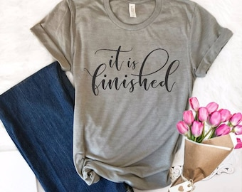 d8af2f32f42b It Is Finished Christian Easter Shirt, Easter Shirts for Women, Faith Tees, Easter  Tee, Christian Shirts, Gifts for Her, Easter TShirt