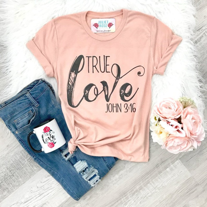 Christian Shirt for Women True Love T-Shirt Christian Tee image 0