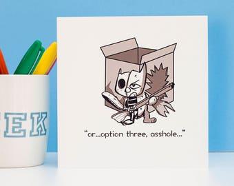 Schroedinger's Third Option Greeting Card - Geek Greeting Cards - Funny Greeting Cards