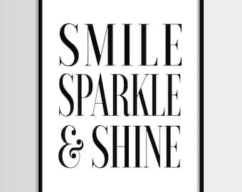 Smile sparkle shine print, Quote art, Fashion art, Black&white, Modern art, Digital art, Printable art, Digital print Instant Download 8x10