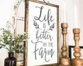 IN STOCK Life is Better on the Farm Shiplap Style Sign Wood Sign Rustic Primitive Farmhouse Distressed Farm Decor Country