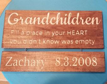 engraved Grandchildren sign, Grandchildren fill a place in your heart you never knew was empty, grandparents sign, grandchildren birthdates