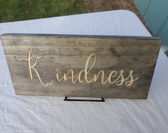 Kindness, engraved kindness sign,  home decor, rustic decor, religious sing, uplifting saying
