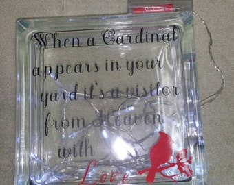 When a Cardinal appears in your yard it's a visitor from Heaven glass block 8x8, cardinal glass, lighted block, Heaven, memory block