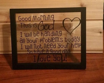 Good Morning this is God,  I love you, 8 x10 frame, help you, good morning God, heart, wood, good morning this is god
