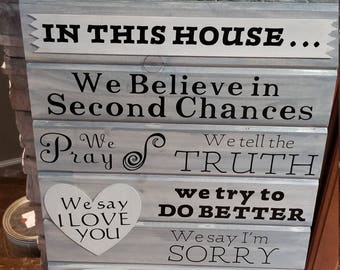 In this house, we believe in second changes, rules of the house, family sign, in this house sign, mother's sign, wood family sign