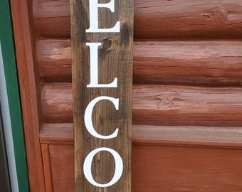 WELCOME Front porch wooden sign, front porch sign, Welcome sign, Vertical Welcome sign, entry way sign, rustic Welcome sign, 5ft welcome