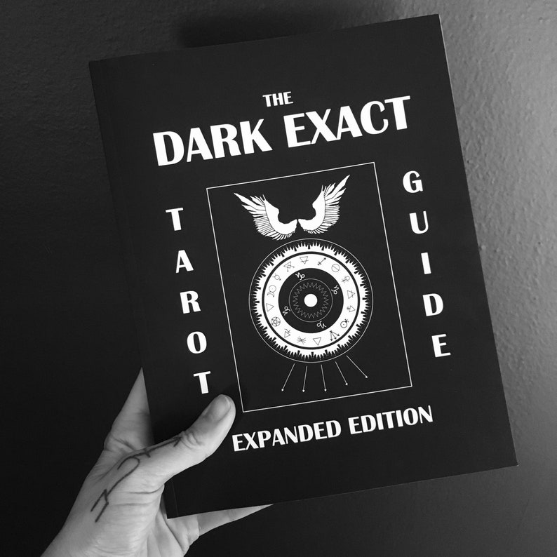 The Dark Exact Tarot Guide Expanded Edition New