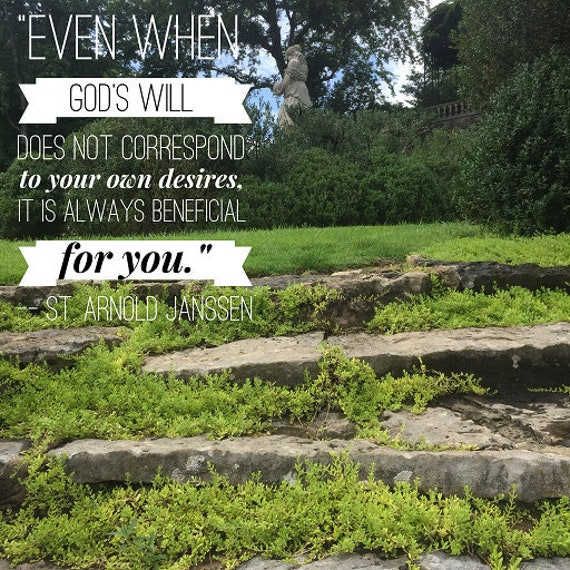 inspirational quote god s will by st