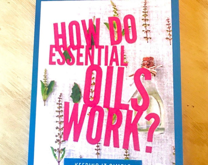 Featured listing image: How Do Essential Oils Work?  1 Copy of Book