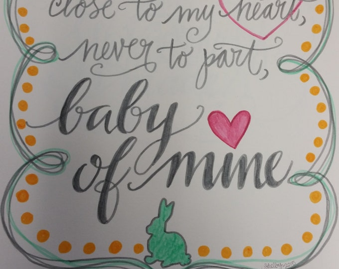 Baby of Mine, Baby Gift, Nursery Decor Design, Hand Drawn