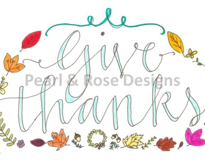 Encouraging Home Decor - hand drawn printable, Give Thanks