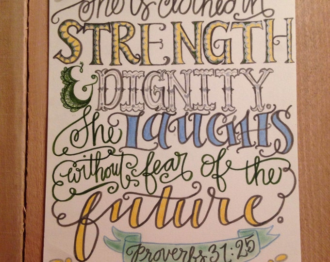 Proverbs 31:25, She Is Clothed With Strength, Bible Verse Design, Hand Drawn