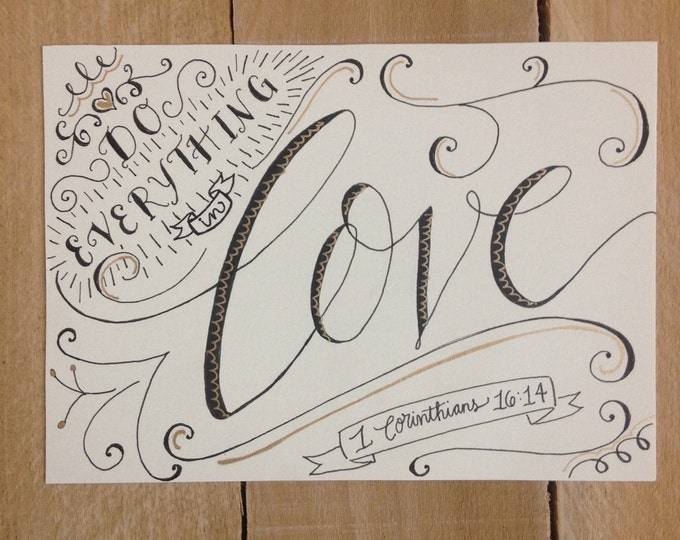 1 Corinthians 16:14, Do Everything in Love - Hand Drawn