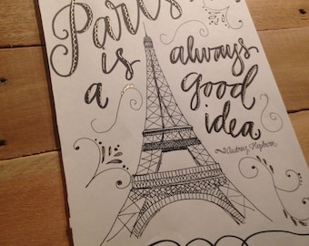Paris Is Always A Good Idea print - hand drawn, Black and Gold, Audrey Hepburn Quote