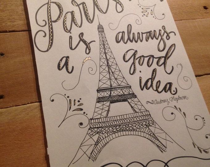 Paris Is Always A Good Idea Print, Hand Drawn, Black and Gold, Audrey Hepburn Quote