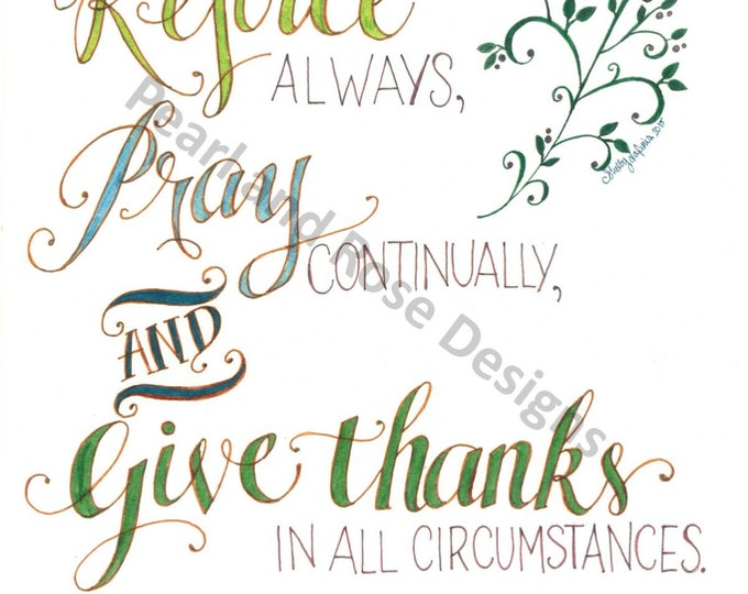 1 Thessalonians 5:16-18, Rejoice Always, Pray Continually, and Give Thanks, Bible verse printable, Hand Drawn, Instant Download